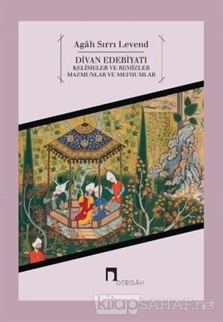 Divan Edebiyatı - Agah Sırrı Levend   Yeni ve İkinci El Ucuz Kitabın A