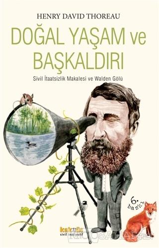 Doğal Yaşam ve Başkaldırı - Henry David Thoreau- | Yeni ve İkinci El U