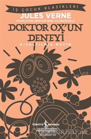 Doktor Ox'un Deneyi (Kısaltılmış Metin) - Jules Verne   Yeni ve İkinci