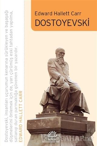 Dostoyevski - Edward Hallett Carr | Yeni ve İkinci El Ucuz Kitabın Adr