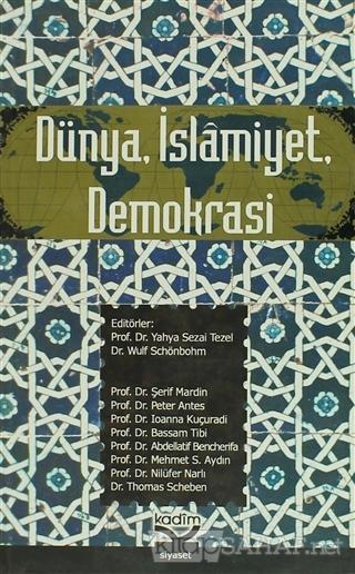 Dünya İslamiyet Demokrasi - Şerif Mardin | Yeni ve İkinci El Ucuz Kita