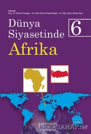 Dünya Siyasetinde Afrika 6 - İsmail Ermağan   Yeni ve İkinci El Ucuz K