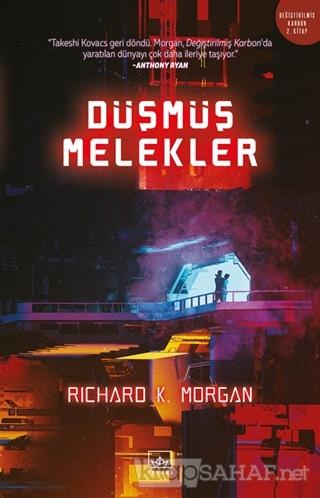Düşmüş Melekler - Richard K. Morgan-   Yeni ve İkinci El Ucuz Kitabın