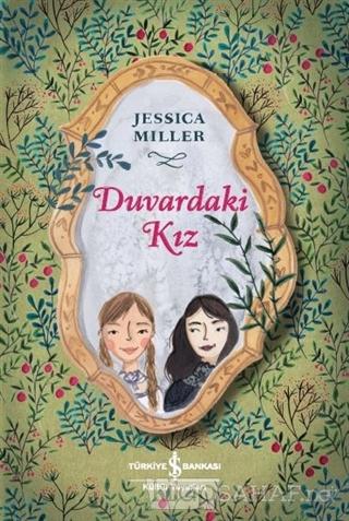 Duvadaki Kız - Jessica Miller | Yeni ve İkinci El Ucuz Kitabın Adresi