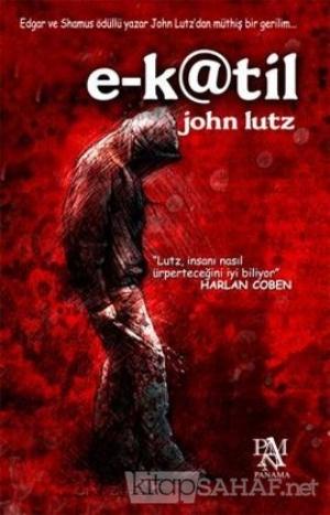 E-Katil - John Lutz- | Yeni ve İkinci El Ucuz Kitabın Adresi