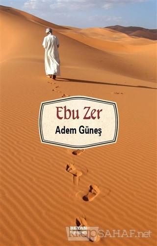 Ebu Zer - Adem Güneş-   Yeni ve İkinci El Ucuz Kitabın Adresi