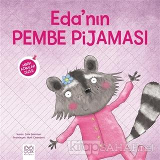 Eda'nın Pembe Pijaması - Minik Adımlar Dizisi - Julie Gassman | Yeni v