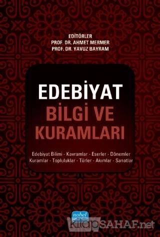 Edebiyat Bilgi ve Kuramları - Ahmet Mermer | Yeni ve İkinci El Ucuz Ki