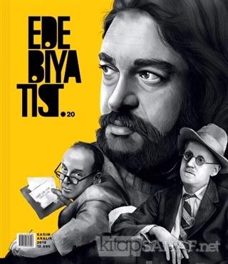Edebiyatist Dergisi Sayı: 20 Kasım - Aralık 2018 - Kolektif | Yeni ve