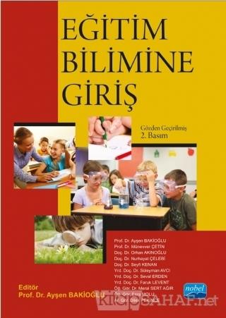 Eğitim Bilimine Giriş - Ayşen Bakioğlu- | Yeni ve İkinci El Ucuz Kitab