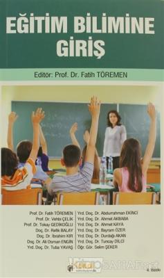 Eğitim Bilimine Giriş - Fatih Töremen | Yeni ve İkinci El Ucuz Kitabın