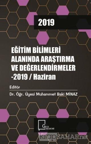 Eğitim Bilimleri Alanında Araştırma ve Değerlendirmeler - 2019 / Hazir