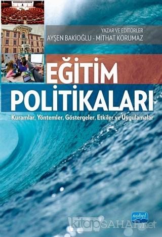 Eğitim Politikaları - Ayşen Bakioğlu | Yeni ve İkinci El Ucuz Kitabın