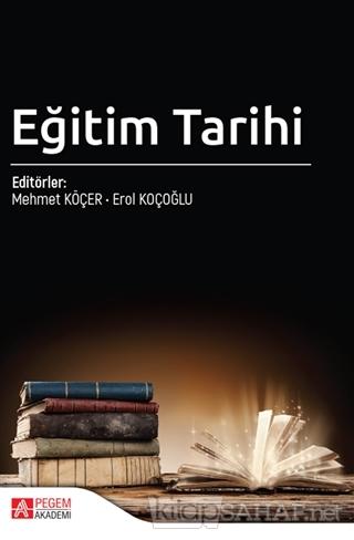 Eğitim Tarihi - Erol Koçoğlu   Yeni ve İkinci El Ucuz Kitabın Adresi