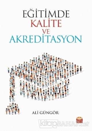 Eğitimde Kalite ve Akreditasyon - Ali Güngör | Yeni ve İkinci El Ucuz