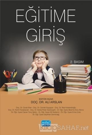 Eğitime Giriş - Ali Arslan   Yeni ve İkinci El Ucuz Kitabın Adresi