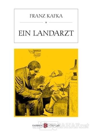 Ein Landarzt - Franz Kafka-   Yeni ve İkinci El Ucuz Kitabın Adresi