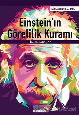 Einstein'ın Görelilik Kuramı - Timur Karaçay- | Yeni ve İkinci El Ucuz