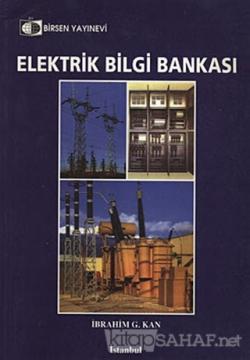Elektrik Bilgi Bankası - İbrahim G. Kan | Yeni ve İkinci El Ucuz Kitab