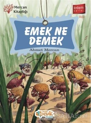 Emek Ne Demek - Erdem Serisi - Ahmet Mercan   Yeni ve İkinci El Ucuz K