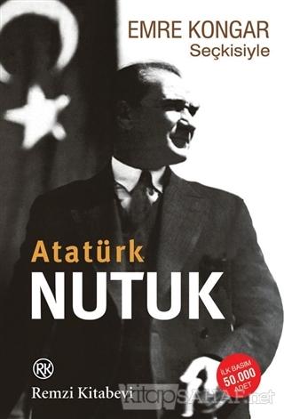 Emre Kongar Seçkisiyle Nutuk (Atatürk) - Emre Kongar- | Yeni ve İkinci