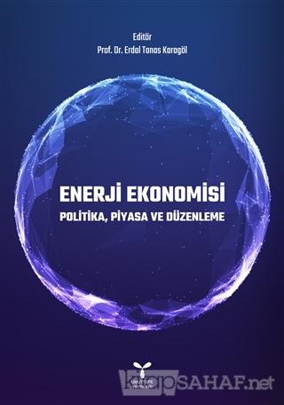 Enerji Ekonomisi - Erdal Tanas Karagöl   Yeni ve İkinci El Ucuz Kitabı