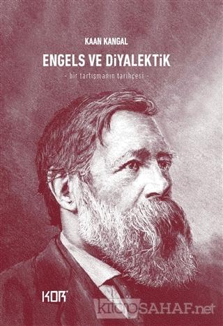 Engels ve Diyalektik - Kaan Kangal | Yeni ve İkinci El Ucuz Kitabın Ad
