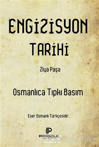 Engizisyon Tarihi - Ziya Paşa | Yeni ve İkinci El Ucuz Kitabın Adresi