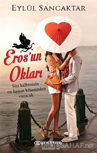 Eros'un Okları - Eylül Sancaktar- | Yeni ve İkinci El Ucuz Kitabın Adr
