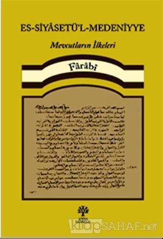 Es-Siyasetü'l-Medeniyye - Fârâbî | Yeni ve İkinci El Ucuz Kitabın Adre