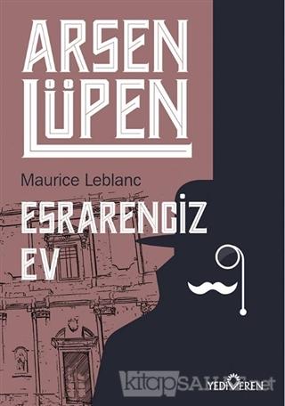 Esrarengiz Ev - Arsen Lüpen - Maurice Leblanc | Yeni ve İkinci El Ucuz