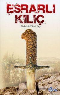 Esrarlı Kılıç - | Yeni ve İkinci El Ucuz Kitabın Adresi