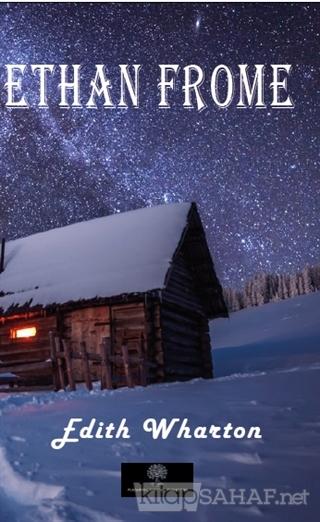 Ethan Frome - Edith Wharton | Yeni ve İkinci El Ucuz Kitabın Adresi