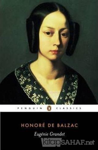 Eugenie Grandet - Honore De Balzac | Yeni ve İkinci El Ucuz Kitabın Ad