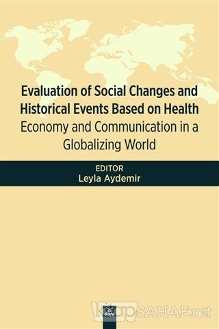 Evaluation Of Social Changes and Historical Events Based on Health - L