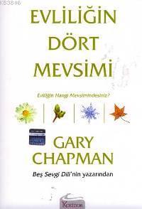 Evliliğin Dört Mevsimi - Gary Chapman   Yeni ve İkinci El Ucuz Kitabın