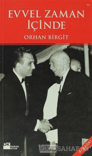 Evvel Zaman İçinde - Orhan Birgit | Yeni ve İkinci El Ucuz Kitabın Adr
