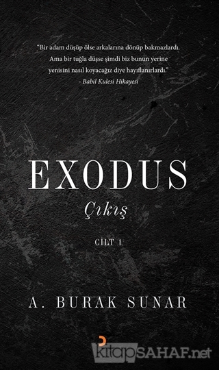 Exodus : Çıkış - Cilt 1 - A. Burak Sunar- | Yeni ve İkinci El Ucuz Kit