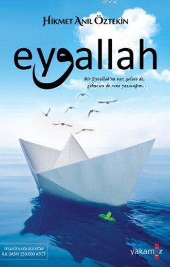 Eyvallah - Hikmet Anıl Öztekin | Yeni ve İkinci El Ucuz Kitabın Adresi