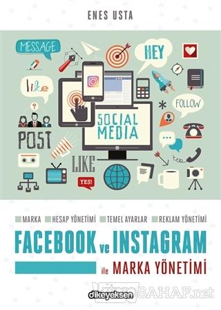 Facebook ve Instagram ile Marka Yönetimi - Enes Usta   Yeni ve İkinci
