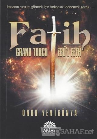 Fatih - Grand Turco Ebul Feth - Onur Yenidünya | Yeni ve İkinci El Ucu