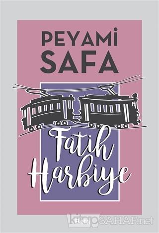 Fatih Harbiye - Peyami Safa- | Yeni ve İkinci El Ucuz Kitabın Adresi