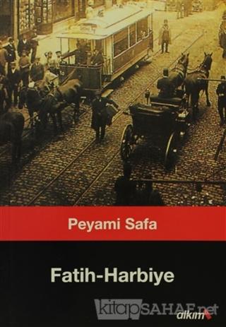 Fatih Harbiye - Peyami Safa | Yeni ve İkinci El Ucuz Kitabın Adresi