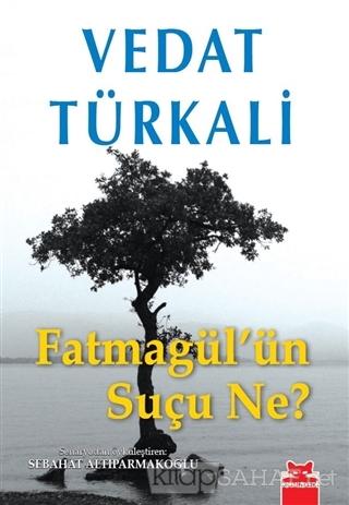 Fatmagül'ün Suçu Ne? - Vedat Türkali | Yeni ve İkinci El Ucuz Kitabın