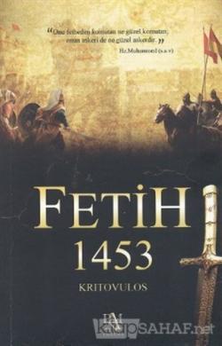 Fetih 1453 - Kritovulos | Yeni ve İkinci El Ucuz Kitabın Adresi