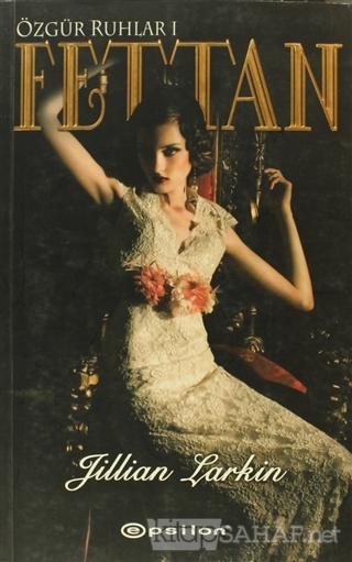 Fettan - Jillian Larkin-   Yeni ve İkinci El Ucuz Kitabın Adresi