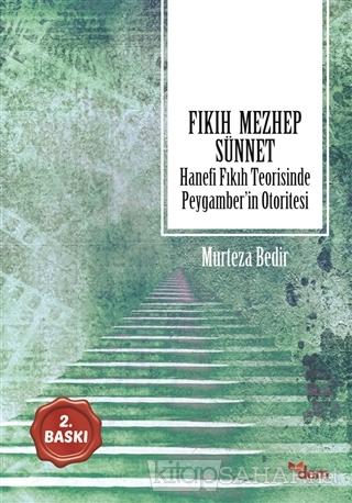 Fıkıh - Mezhep - Sünnet - Murteza Bedir- | Yeni ve İkinci El Ucuz Kita