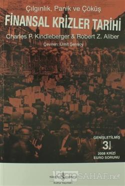 Finansal Krizler Tarihi - Charles P. Kindleberger | Yeni ve İkinci El