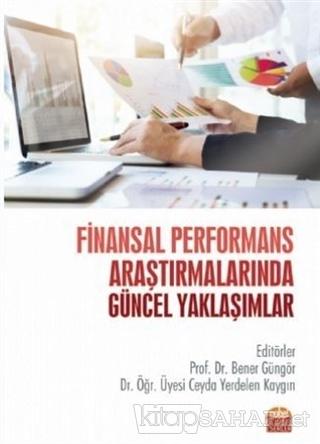 Finansal Performans Araştırmalarında Güncel Yaklaşımlar - Abdulkadir B