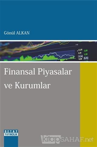 Finansal Piyasalar ve Kurumlar - Gönül Alkan | Yeni ve İkinci El Ucuz